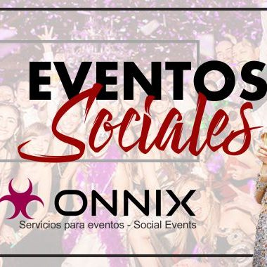 Onnix Entertainment Group. Ideas, Preparativos, Organización De Eventos Sociales